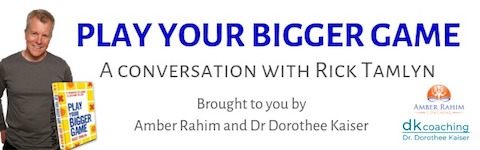 bigger game webinar with Rick Tamlyn