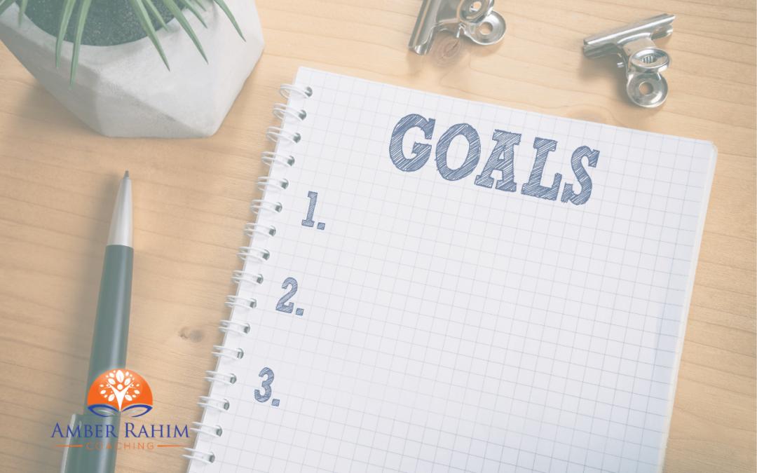 goal setting amber rahim coaching